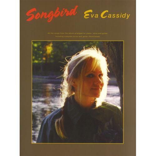 WISE PUBLICATIONS EVA CASSIDY - SONGBIRD - PVG