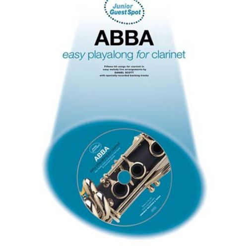WISE PUBLICATIONS GUEST SPOT JUNIOR - ABBA EASY PLAYALONG - CLARINET