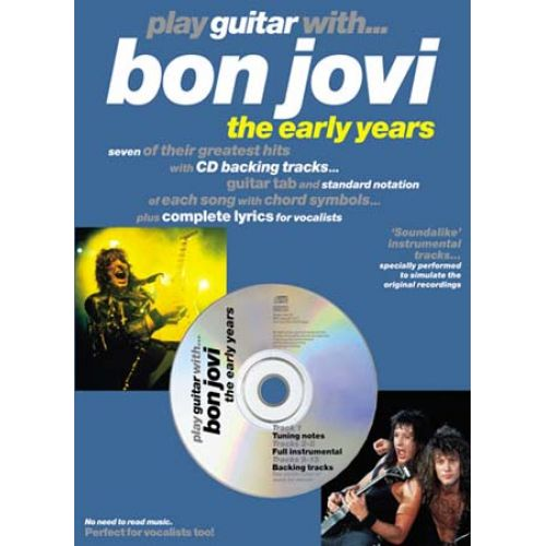MUSIC SALES BON JOVI - PLAY GUITAR WITH EARLY YEARS + CD - GUITAR TAB
