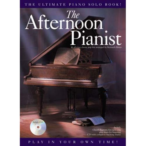 WISE PUBLICATIONS BAKER KENNETH - THE AFTERNOON PIANIST - PVG