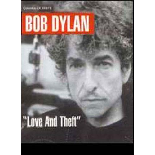 MUSIC SALES DYLAN BOB - LOVE & THEFT - PVG