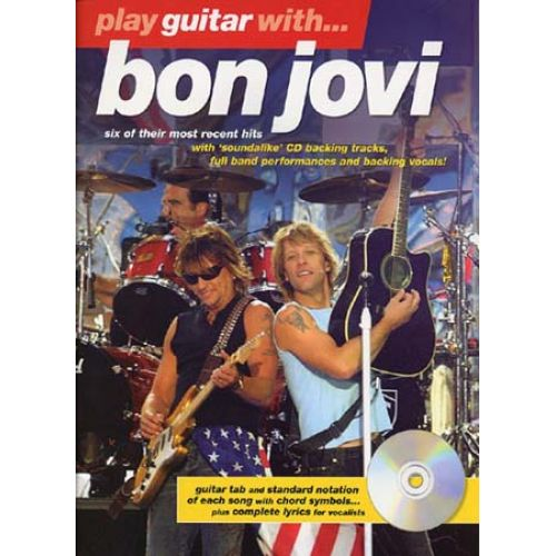 MUSIC SALES BON JOVI - PLAY GUITAR WITH NEW + CD - GUITAR TAB