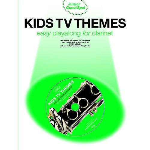 WISE PUBLICATIONS KIDS TV THEMES - JUNIOR GUEST SPOT- CLARINET