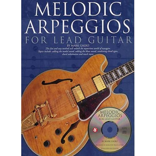 MUSIC SALES MELODIC ARPEGGIOS FOR LEAD + CD - GUITAR TAB