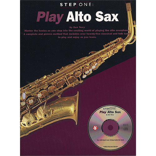 MUSIC SALES STEP ONE PLAY + CD - ALTO SAXOPHONE