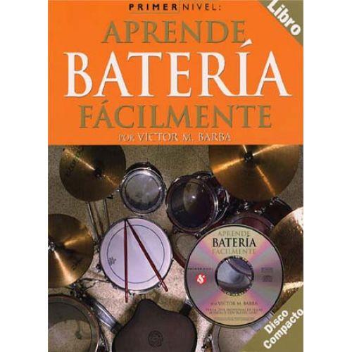 MUSIC SALES PRIMER NIVEL APRENDE BATERIA FACILMENTE DRUMS + CD - DRUMS