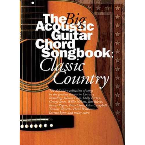 WISE PUBLICATIONS THE BIG ACOUSTIC GUITAR CHORD SONGBOOK - CLASSIC COUNTRY - LYRICS AND CHORDS