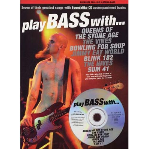 MUSIC SALES PLAY BASS WITH QUEENS, SUM 41 , BLINK 182.. + CD - BASDS TAB