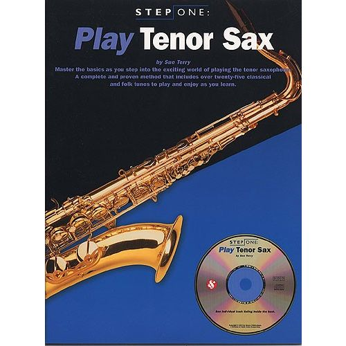 MUSIC SALES STEP ONE PLAY TENOR SAX + CD - TENOR SAXOPHONE