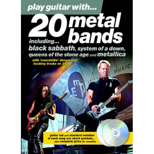 MUSIC SALES PLAY GUITAR WITH - 20 METAL BANDS + 2 CD - GUITAR TAB