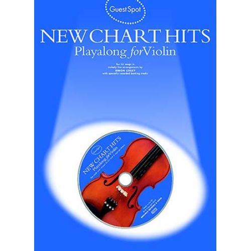 WISE PUBLICATIONS GUEST SPOT + CD - NEW CHART HITS - VIOLIN