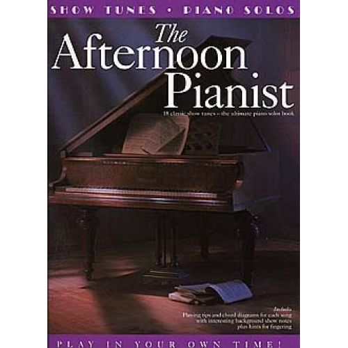 WISE PUBLICATIONS THE AFTERNOON PIANIST SHOW TUNES - PVG