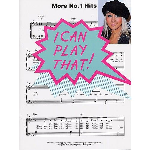 WISE PUBLICATIONS I CAN PLAY THAT! MORE NO.1 HITS - PIANO SOLO