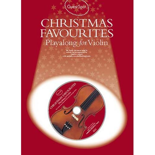 WISE PUBLICATIONS GUEST SPOT - CHRISTMAS FAVOURITES PLAYALONG FOR VIOLIN + CD - VIOLIN