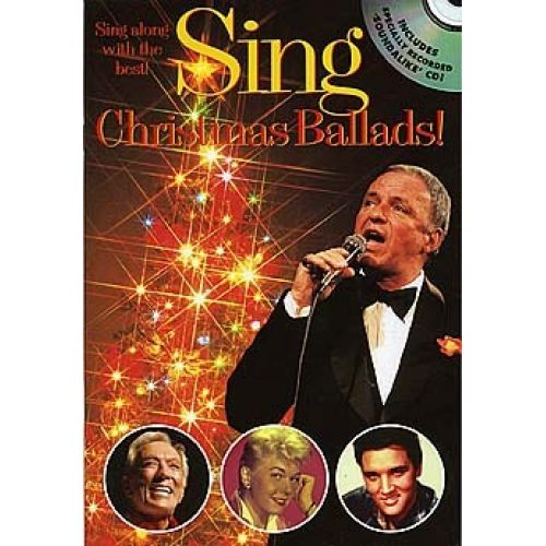 WISE PUBLICATIONS SING CHRISTMAS BALLADS! + CD - MELODY LINE, LYRICS AND CHORDS