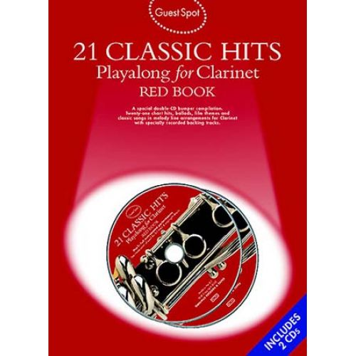 MUSIC SALES GUEST SPOT - 21 CLASSIC HITS - RED BOOK + 2 CD - CLARINETTE