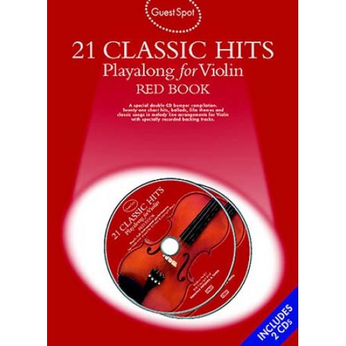 MUSIC SALES GUEST SPOT - 21 CLASSIC HITS - RED BOOK + 2 CD - VIOLIN