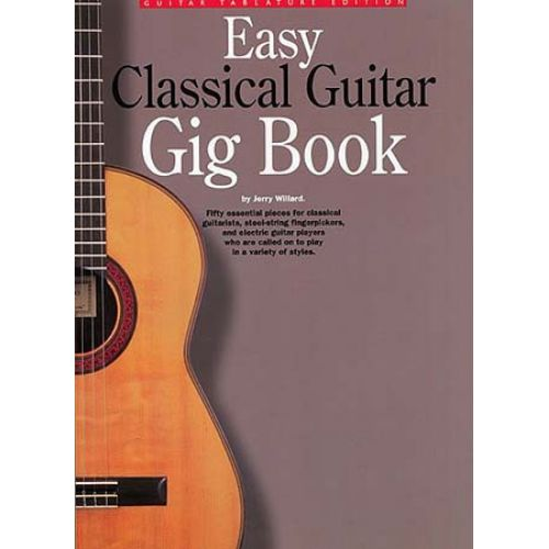 WISE PUBLICATIONS EASY CLASSICAL GUITAR GIG- CLASSICAL GUITAR