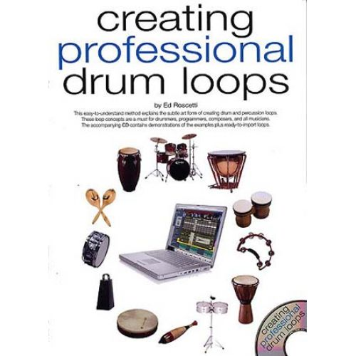 WISE PUBLICATIONS ROSCETTI ED - CREATING PROFESSIONAL DRUM LOOPS - PERCUSSION