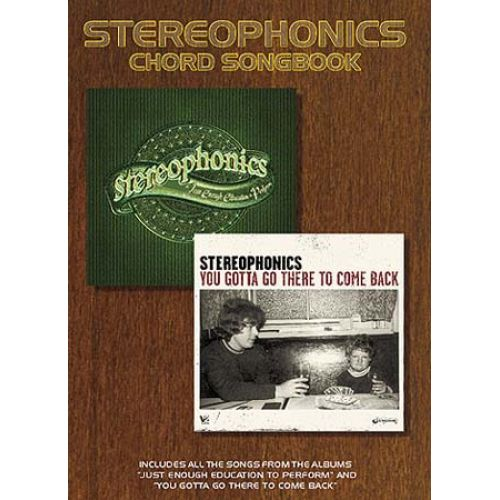 WISE PUBLICATIONS STEREOPHONICS - STEREOPHONICS - YOU GOTTA GO THERE TO COME BACK AND J.E.E.P CHORD SONGBOOK