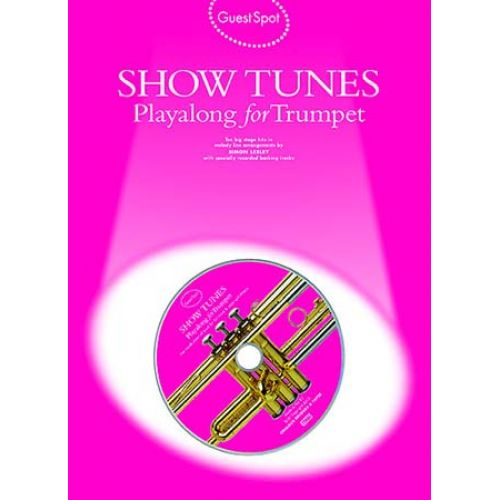 MUSIC SALES GUEST SPOT - SHOW TUNES + CD - TROMPETTE