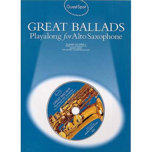 MUSIC SALES GUEST SPOT - GREAT BALLADS + CD - SAXOPHONE ALTO