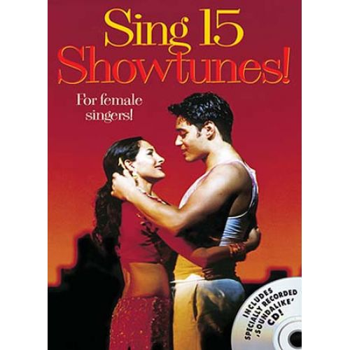 MUSIC SALES SING 15 SHOWTUNES FOR FEMALE SINGERS + CD - CHANT