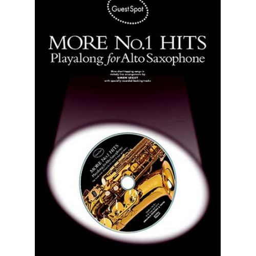 MUSIC SALES GUEST SPOT - MORE N°1 HITS + CD - SAXOPHONE ALTO