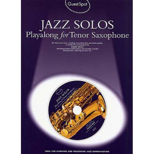MUSIC SALES GUEST SPOT - JAZZ SOLOS + CD - SAXOPHONE TENOR