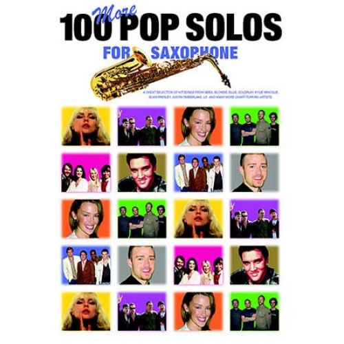 MUSIC SALES 100 MORE POP SOLOS - SAXOPHONE