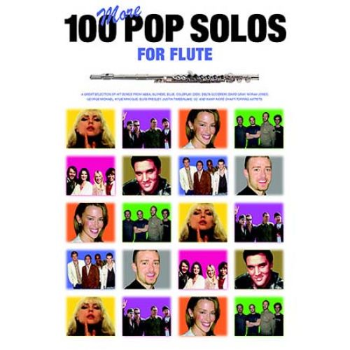 MUSIC SALES 100 MORE POP SOLOS - FLUTE