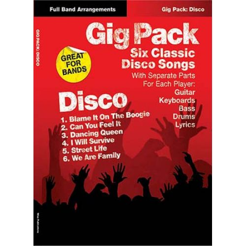 MUSIC SALES GIG PACK DISCO 6 CLASSICS - FULL BAND SCORES