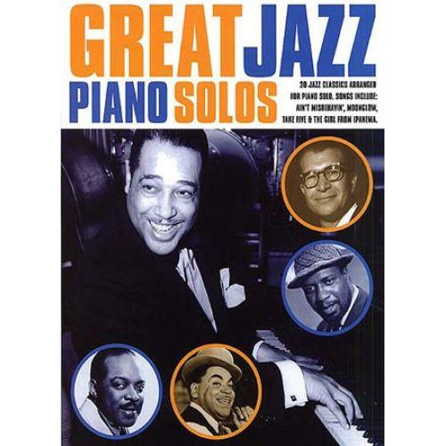 MUSIC SALES GREAT JAZZ PIANO SOLOS - 20 JAZZ CLASSICS