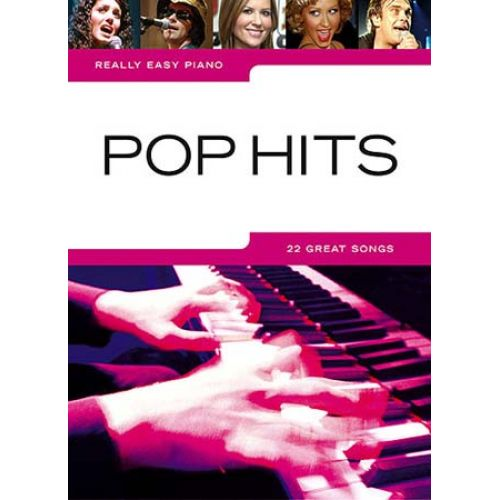 WISE PUBLICATIONS REALLY EASY PIANO - POP HITS