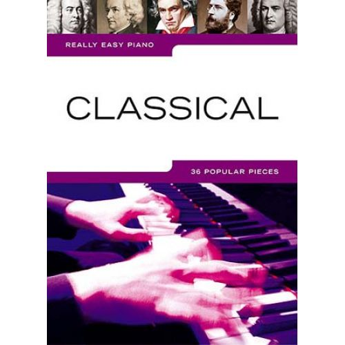 WISE PUBLICATIONS REALLY EASY PIANO - CLASSICAL