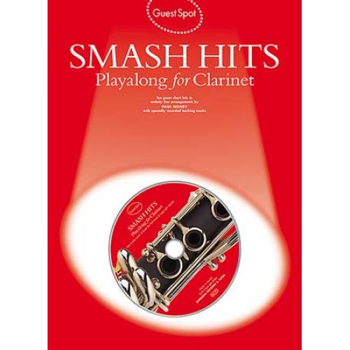 WISE PUBLICATIONS GUEST SPOT - SMASH HITS PLAYALONG FOR + CD - CLARINET