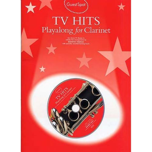 WISE PUBLICATIONS GUEST SPOT - TV THEMES HITS PLAYALONG FOR + CD - CLARINETTE