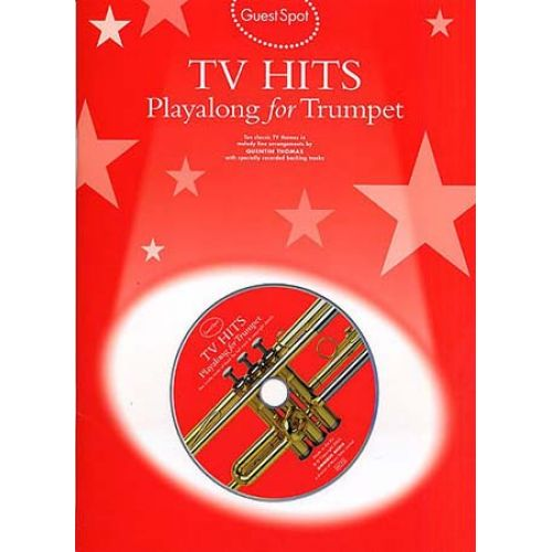 WISE PUBLICATIONS GUEST SPOT - TV THEMES HITS PLAYALONG FOR + CD - TRUMPET
