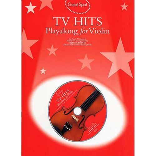 WISE PUBLICATIONS GUEST SPOT - TV THEMES HITS PLAYALONG FOR + CD - VIOLON