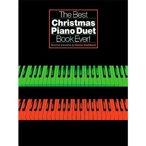 WISE PUBLICATIONS THE BEST CHRISTMAS PIANO DUET BOOK EVER - PIANO DUET