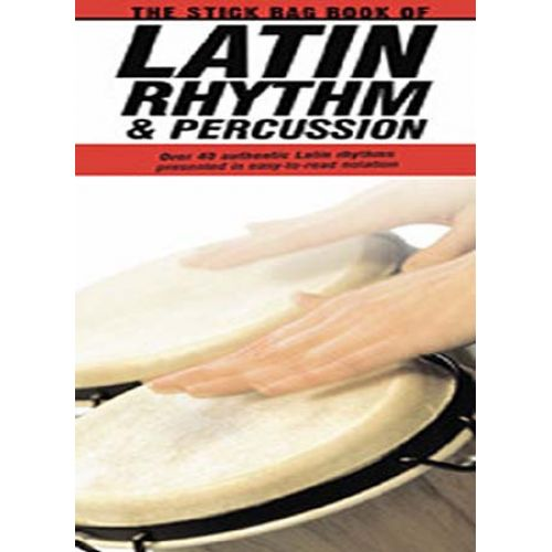AMSCO THE STICK BAG BOOK OF LATIN PERCUSSION DRUMS - DRUMS