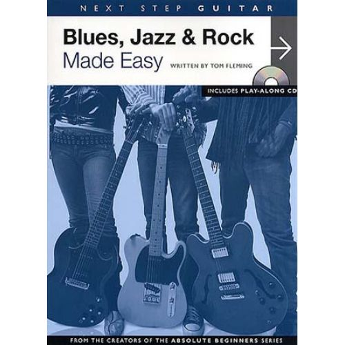 AMSCO NEXT STEP GUITAR BLUES, JAZZ AND ROCK MADE EASY + CD - GUITAR