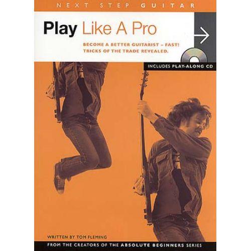 AMSCO NEXT STEP GUITAR PLAY LIKE A PRO + CD - GUITAR