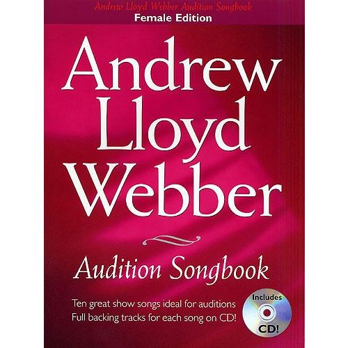 WISE PUBLICATIONS ANDREW LLOYD WEBBER AUDITION SONGBOOK + CD - FOR WOMEN - PVG