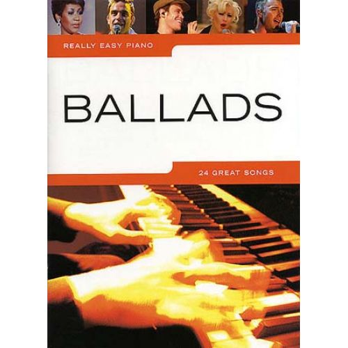 WISE PUBLICATIONS REALLY EASY PIANO - 24 BALLADS