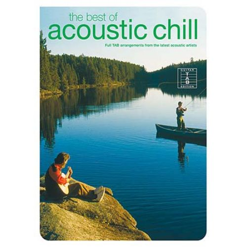 WISE PUBLICATIONS THE BEST OF ACOUSTIC CHILL-FULL - GUITAR TAB