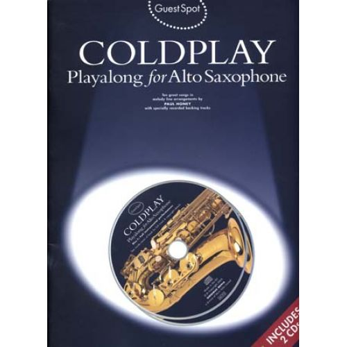 WISE PUBLICATIONS COLDPLAY - GUEST SPOT + CD - SAXOPHONE ALTO
