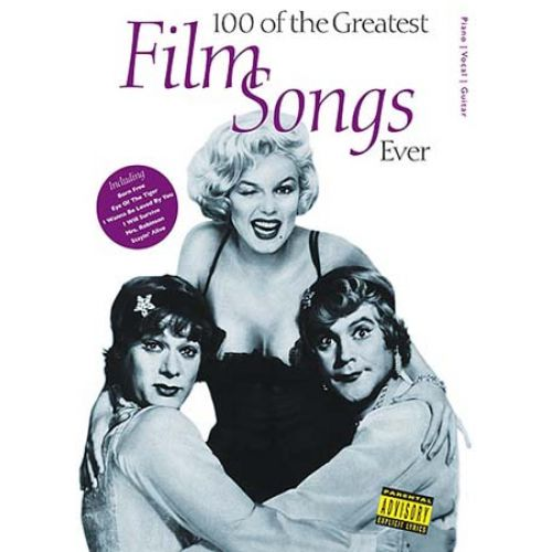 WISE PUBLICATIONS 100 OF THE GREATEST FILM SONGS EVER - PVG