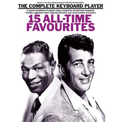 WISE PUBLICATIONS THE COMPLETE KEYBOARD PLAYER SONGBOOK 15 ALL-TIME FAVOURITES - KEYBOARD