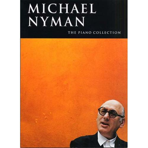MUSIC SALES NYMAN MICHAEL - PIANO COLLECTION